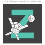 Z = Zero Separation  Force Connectors