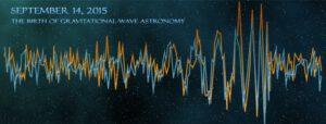 14. září 2015 - Zrození astronomie gravitačních vln