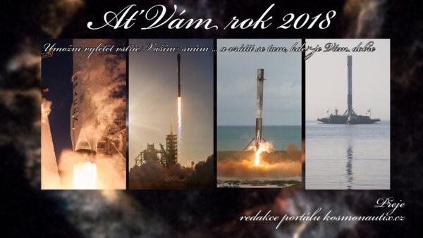 Vše nejlepší do nového roku 2018 Vám přeje redakce portálu kosmonautix.cz