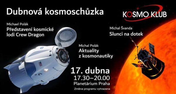 Pozvánka na dubnovou kosmoschůzku zdroj: Kosmo klub z.s.