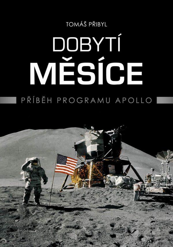Kniha Dobytí Měsíce od Tomáše Přibyla